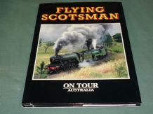 FLYING SCOTSMAN ON TOUR - AUSTRALIA ( Dudley 1990)